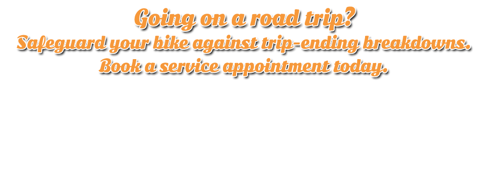 Going on a road trip? Book your service appointment before you go!